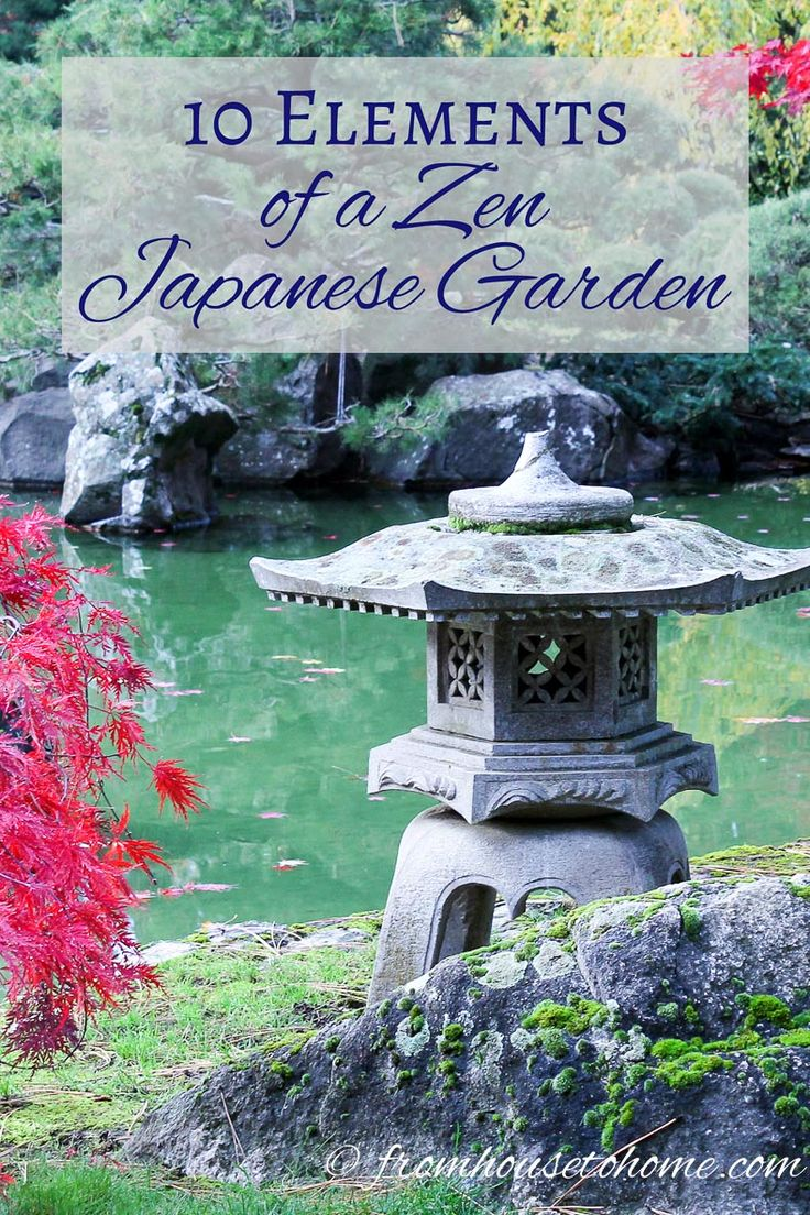 10 Elements of a Zen Japanese Garden | Want to create a relaxing spot in your ga...