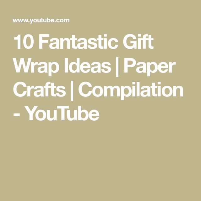 10 Fantastic Gift Wrap Ideas | Paper Crafts | Compilation - YouTube